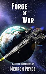 Forge of War (Jack of Harts Book 1)