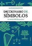 Diccionario de símbolos: con más de 600 ilustraciones (Lexicon)