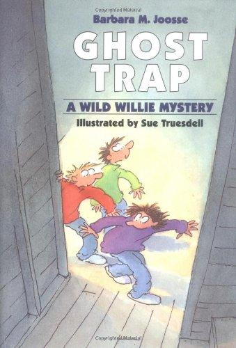 Ghost Trap (Wild Willie Mysteries)
