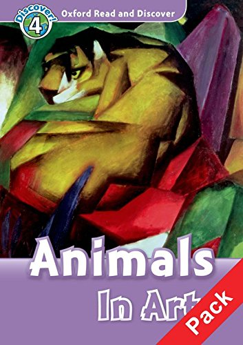 Oxford Read and Discover 4. Animals in Art Audio CD Pack