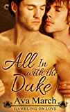 All In with the Duke (Gambling on Love)