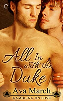 All In with the Duke (Gambling on Love Book 1) by [March, Ava]