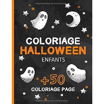 Coloriage Halloween Enfants: Livre de Coloriage pour Enfants avec 55 Dessins d'halloween - Halloween Livre Enfant - Cadeau de Halloween pour Enfant et Les Tout-Petits