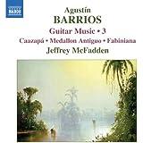 Agustín Barrios: Guitar Music 3