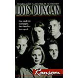Ransom by Lois Duncan (1984-08-01)