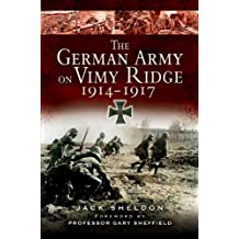 German Army on Vimy Ridge 1914 - 1917 (English Edition)