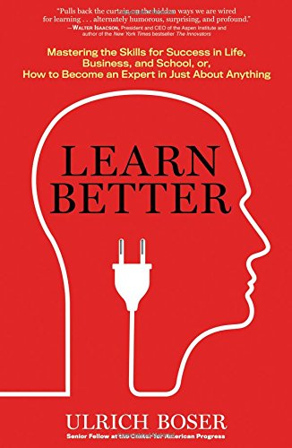 learn-better-mastering-the-skills-for-success-in-life-business-and-school-or-how-to-become-an-expert