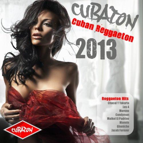Cubaton 2013 - Cuban Reggaeton...