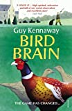 Bird Brain by Kennaway, Guy (2012)