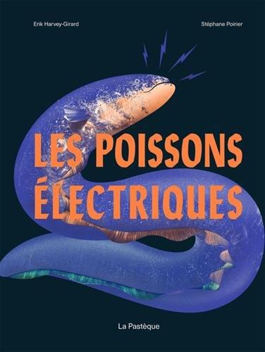 Les poissons electriques
