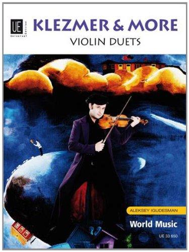 Klezmer & More: Violin Duets. für 2 Violinen. Spielpartitur.