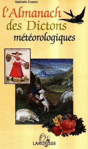 L'almanach météorologique des dictons par Gabrielle Cosson