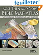 Rose Then and Now Bible Map Atlas: With Biblical Background and Culture