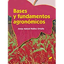 Bases y fundamentos agronómicos (Agraria nº 5)