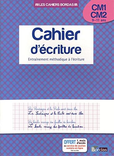 Cahier d'écriture CM1 / CM2