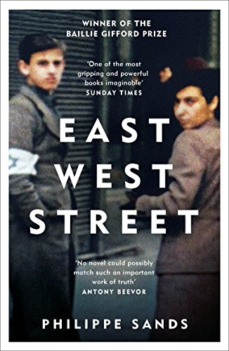 East West Street: Non-fiction Book of the Year 2017 (English Edition)