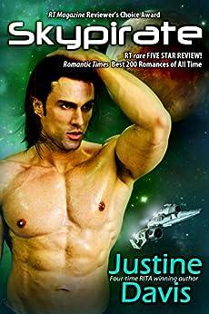 Skypirate (The Coalition Rebellion Novels Book 2) by [Davis, Justine]