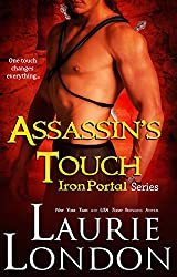 Assassin's Touch: Book 1 Iron Portal Paranormal Romance Series (English Edition)