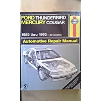 Haynes Ford Thunderbird and Mercury Cougar 1989-1993: All Models