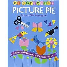 Ed Emberley's Picture Pie (Ed Emberley Drawing Books) by Ed Emberley (2006-02-01)
