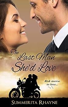 Last Man She'd Love by [Rhayne, Summerita]