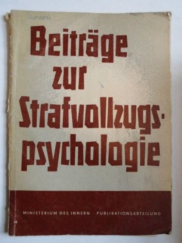 Beiträge zur Strafvollzugspsychologie. - Nr. 1.