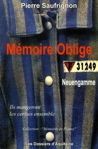 Mémoire oblige. Neuengamme par Pierre Saufrigon