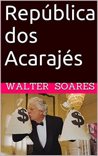 republica-dos-acarajes-que-pais-e-esse-portuguese-edition