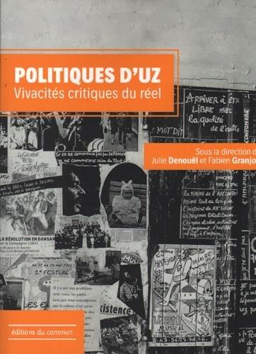 Politiques d'Uz : Vivacités critiques du réel