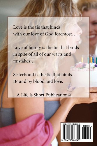 The Sisterhood: The Tie That Binds