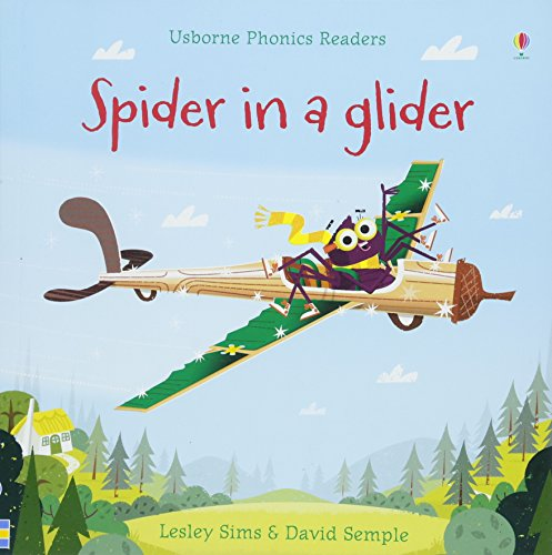 Spider in a Glider (Phonics Readers)