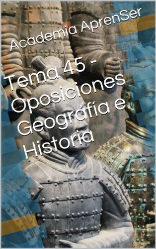 Tema 45 - Oposiciones Geografía e Historia por Academia AprenSer