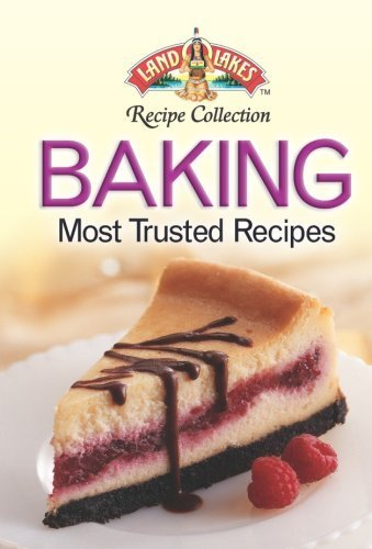 land-olakes-baking-most-trusted-recipes-2006-01-01