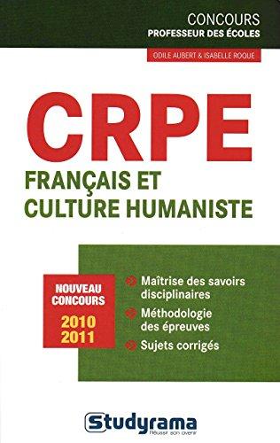 CRPE français et culture humaniste (Concours professeur des écoles 2010 2011)