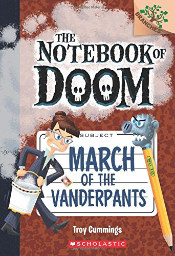 March of the Vanderpants (Notebook of Doom, Band 12)