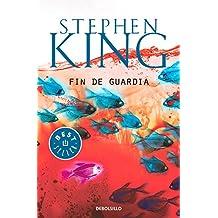 Fin de guardia (Trilogía Bill Hodges 3) (BEST SELLER)