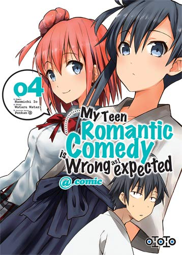 My teen romantic comedy is wrong as I expected Edition simple Tome 4