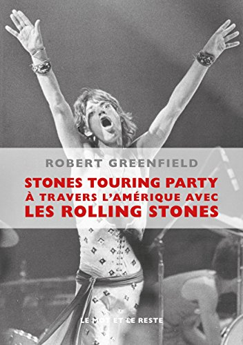 Stones Touring Party - Robert Greenfield (2017) sur Bookys