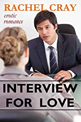 Interview For Love  (An erotic romance novella) (Law Firm Love series Book 1)