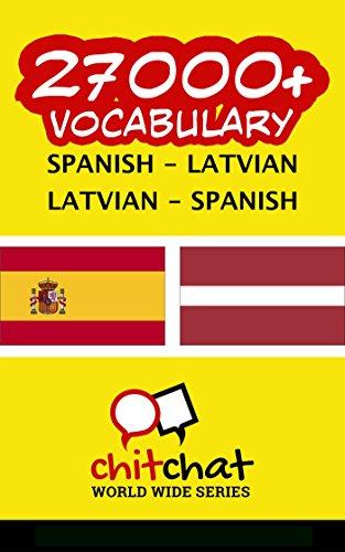 27000+ Spanish - Latvian Latvian - Spanish Vocabulary por Jerry Greer