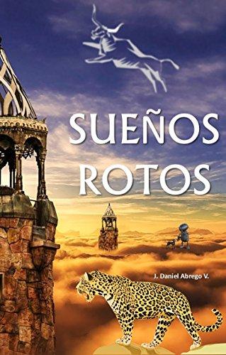 Sueños Rotos: Los cuentos de Viento del Sur Vol. 4