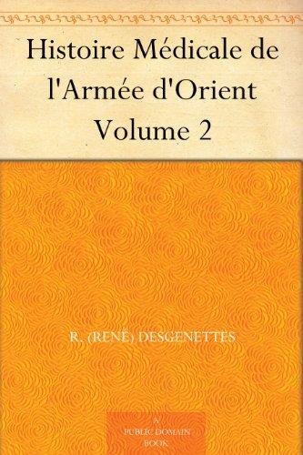 Couverture du livre Histoire Médicale de l'Armée d'Orient Volume 2