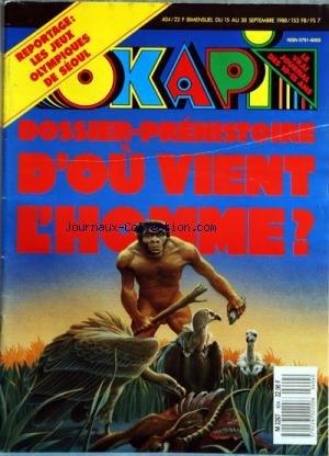 OKAPI [No 404] du 15/09/1988 - D'OU VIENT L'HOMME -LES JEUX OLYMPIQUES DE SEOUL - 8 RECORD A BATTRE - BEN JOHNSON