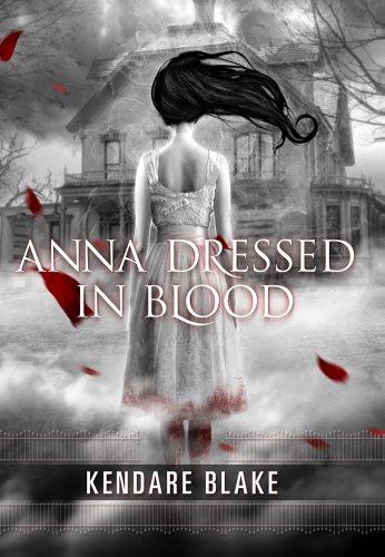 Anna Dressed in Blood por Kendare Blake