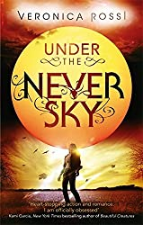 Under The Never Sky: Number 1 in series by Veronica Rossi (2013-01-08)