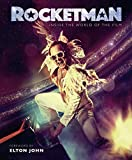 Rocketman: The Official Movie Companion - Elton John