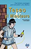 Teseo y el Minotauro (Para descubrir a los clásicos)