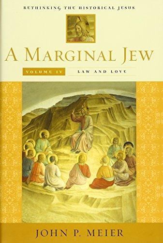 Marginal Jew: Rethinking the Historical Jesus, Volume IV: Rethinking the Historical Jesus v. 4 (The Anchor Yale Bible Reference Library) por John P. Meier
