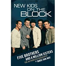 New Kids on the Block: Five Brothers and a Million Sisters by Nikki Van Noy (2012-10-02)