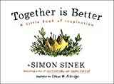 #5: Together is Better